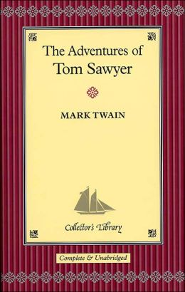 The Adventures of Tom Sawyer (Barnes & Noble Collector's Library Series)
