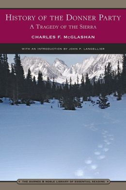 History of the Donner Party (Barnes & Noble Library of Essential Reading)