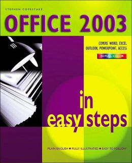 Office 2003 in Easy Steps (In Easy Steps Series)