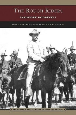 The Rough Riders (Barnes & Noble Library of Essential Reading)