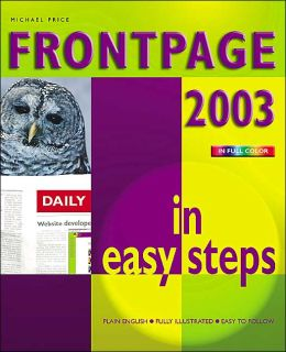 FrontPage 2003 in Easy Steps (In Easy Steps Series)