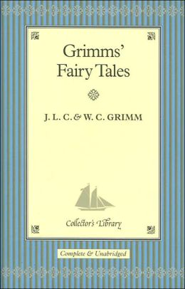 Grimm's Fairy Tales (Collector's Library)
