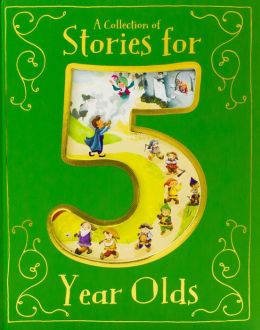 A Treasury for Five Year Olds (Children's Treasuries)