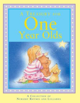 A Treasury for One Year Olds (Children's Treasuries)