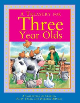 A Treasury for Three Year Olds (Children's Treasuries)