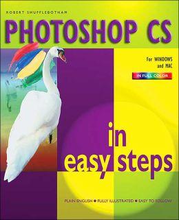 PhotoShop CS In Easy Steps (In Easy Steps Series)