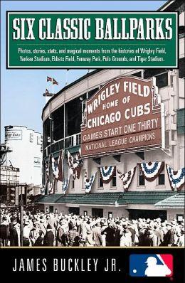 Six Classic Ballparks