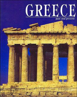 Greece: Past and Present