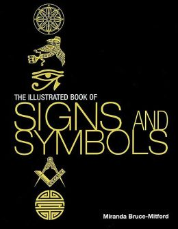 ILLUSTRATED BOOK OF SIGNS AND SYMBOLS