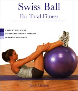 Swiss Ball: For Total Fitness