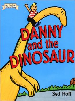 Danny and the Dinosaur (I Can Read Picture Book Series)