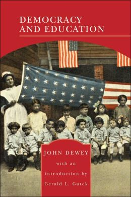 Democracy and Education (Barnes & Noble Library of Essential Reading)