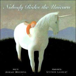 Nobody Rides the Unicorn