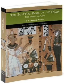 The Egyptian Book of the Dead (Barnes & Noble Library of Essential Reading)