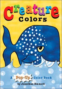 Creature Colors: A Pop-Up Color Book