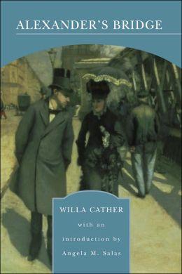 Alexander's Bridge (Barnes & Noble Library of Essential Reading)