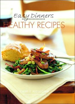 Easy Dinners Healthy Recipes