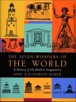 Seven Wonders of the World: A History of the Modern Imagination