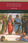 Book Cover Image. Title: Conversations with Socrates (Barnes & Noble Library of Essential Reading), Author: Xenophon