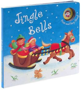 Jingle Bells: Press and Sing Along!