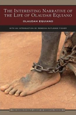 The Interesting Narrative of the Life of Olaudah Equiano (Barnes & Noble Library of Essential Reading)