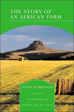 The Story of an African Farm (Barnes & Noble Library of Essential Reading)
