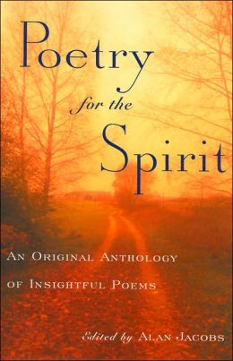 Poetry for the Spirit: An Original Anthology of Insightful Poems