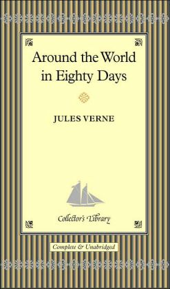 Around the World in Eighty Days (Collector's Library)