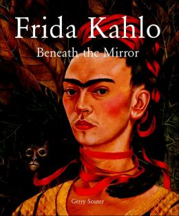 Frida Kahlo: Beneath the Mirror