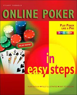 Online Poker in Easy Steps (In Easy Steps Series)