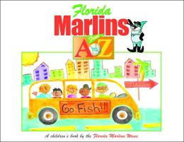 Florida Marlins from A to Z