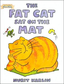 The Fat Cat Sat on the Mat (I Can Read Picture Book Series)