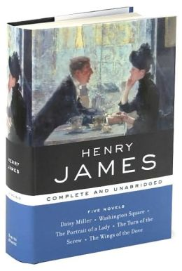 Henry James: Five Novels: Complete and Unabridged (Barnes & Noble's Library of Essential Writers Series)
