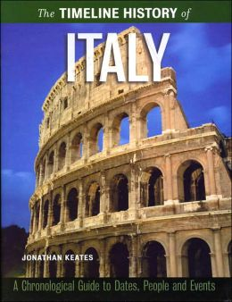 The Timeline History of Italy (Timeline History Series)