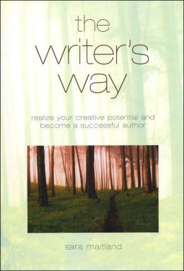 The Writer's Way: Realize Your Creative Potential and Become a Successful Author