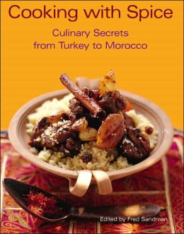 Cooking with Spice: Culinary Secrets from Turkey to Morocco