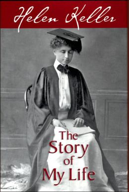 The Story of My Life: With Her Letters (1887-1901)