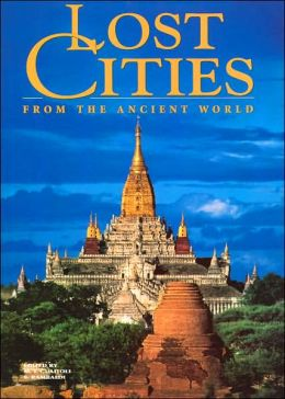 Lost Cities from the Ancient World