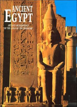 Ancient Egypt: Art and Archaeology of the Land of the Pharoahs