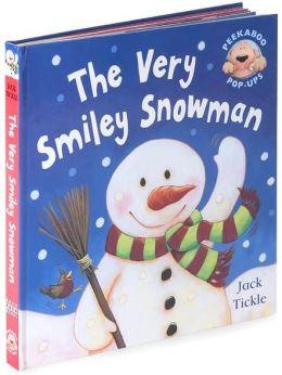 The Very Smiley Snowman (Peek-A-Boo Pop-Ups Series)