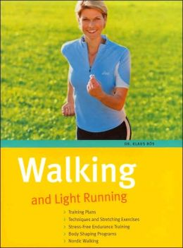 Walking and Light Running