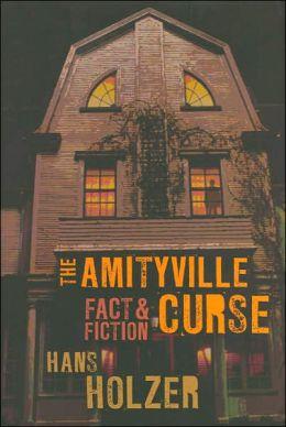 The Amityville Curse: Fact & Fiction