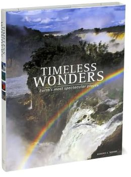 Timeless Wonders: Earth's Most Spectacular Places