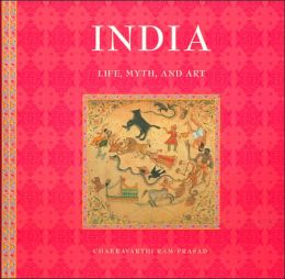 India: Life, Myth, and Art