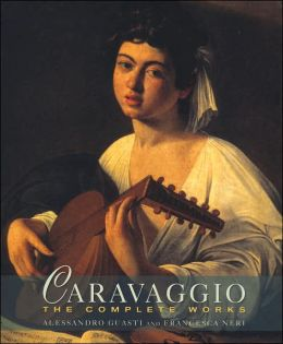 Caravaggio: The Complete Works (Master Painters)