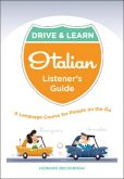 Book Cover Image. Title: Drive & Learn Italian:  A Language Course for People on the Go, Author: Howard Beckerman