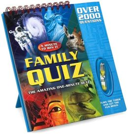 Family Quiz: The Amazing One-Minute Quiz