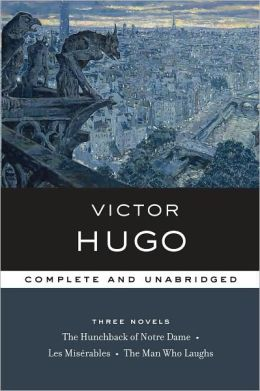Victor Hugo: Three Novels (Library of Essential Writers)