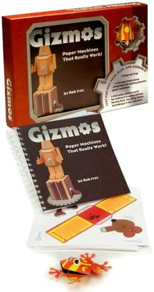 Gizmos: Paper Machines That Really Work!