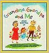 Grandma, Grandpa and Me: Stuff Kids Tell Us